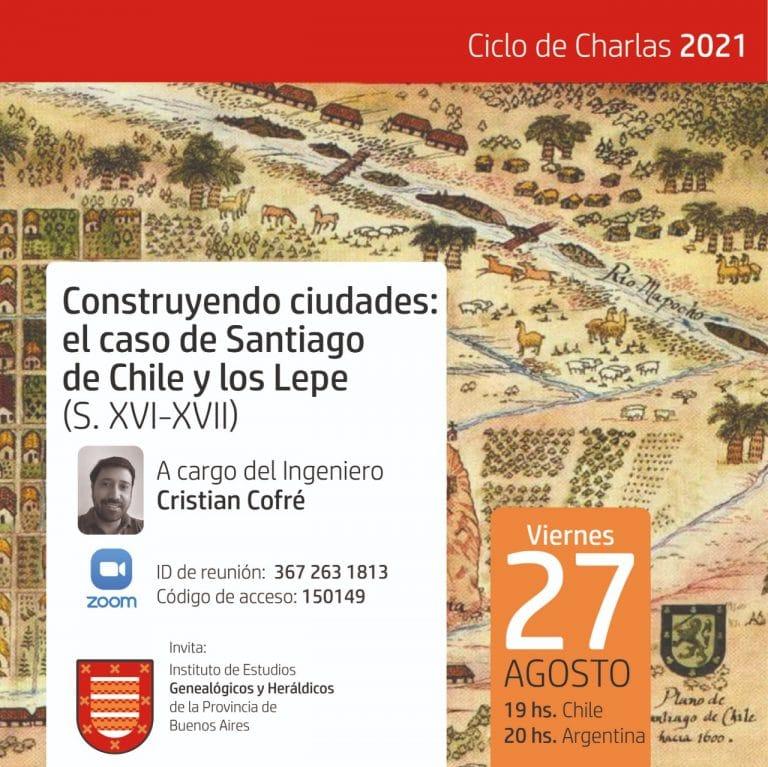 Construyendo ciudades: El caso de Santiago de Chile y los Lepe